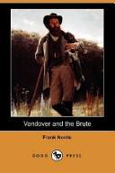 Vandover and the Brute (Dodo Press)