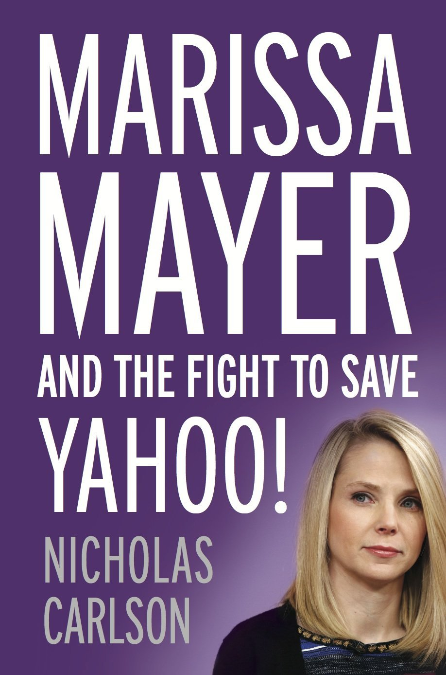 Marissa Mayer and her Fight to Save Yahoo!