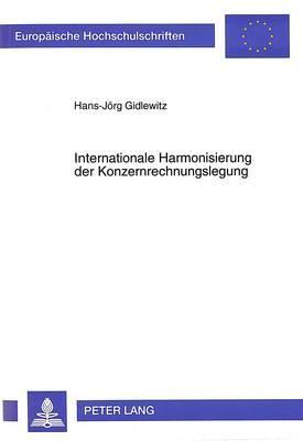 Internationale Harmonisierung der Konzernrechnungslegung