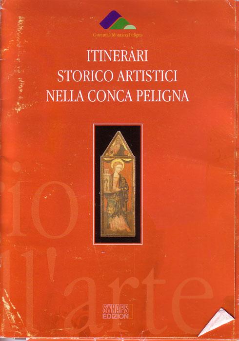 Itinerari storico artistici nella conca peligna