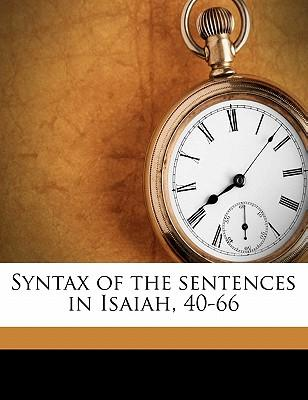 Syntax of the Sentences in Isaiah, 40-66