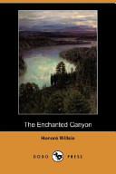 The Enchanted Canyon (Dodo Press)