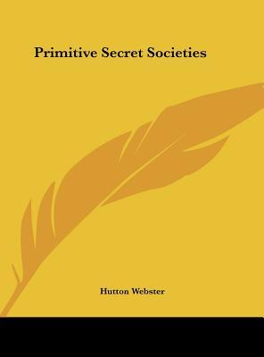 Primitive Secret Soc...