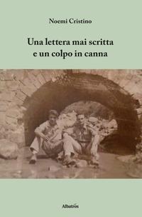 Una lettera mai scritta e un colpo in canna