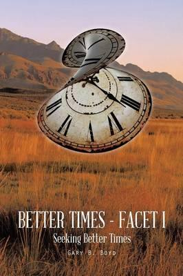 Better Times - Facet I
