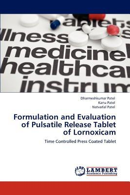 Formulation and Evaluation of Pulsatile Release Tablet of Lornoxicam