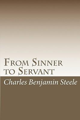 From Sinner to Servant
