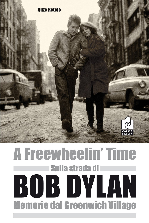 Sulla strada di Bob Dylan