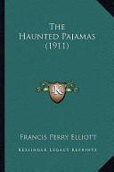 The Haunted Pajamas (1911) the Haunted Pajamas (1911)