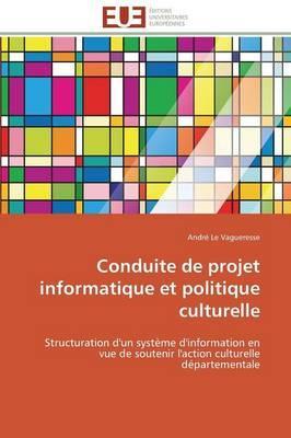 Conduite de Projet Informatique et Politique Culturelle