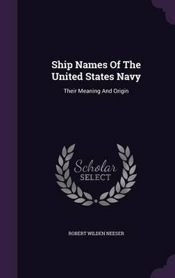 Ship Names of the United States Navy