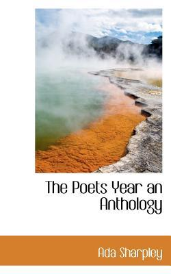 The Poets Year an Anthology