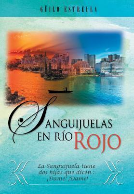Sanguijuelas en Río Rojo