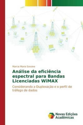 Análise da eficiência espectral para Bandas Licenciadas WiMAX