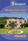 1000 Maisons d'hôte et Hôtels de charme à prix doux en France