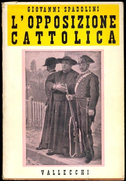 L'opposizione cattolica