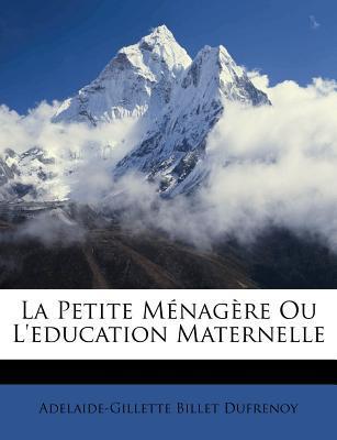 La Petite Menagere Ou L'Education Maternelle