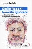 Giulio Regeni, le verità ignorate