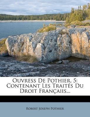 Ouvress de Pothier, ...