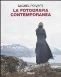 La fotografia contemporanea