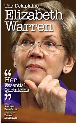 The Delaplaine Elizabeth Warren