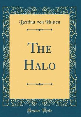 The Halo (Classic Reprint)
