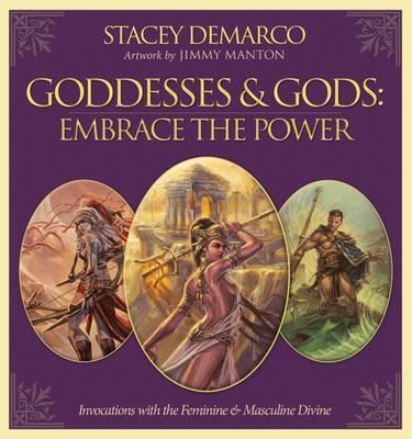 Goddesses & Gods, Embrace The Power