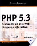 PHP 5.3 DESARROLLAR UN SITIO WEB DINAMICO E INTERACTIVO