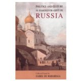 Politics and culture in eighteenth-century Russia