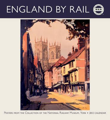 England By Rail 2012 Calendar