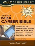The MBA Career Bible, 2006 Edition
