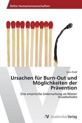 Ursachen für Burn-Out und Möglichkeiten der Prävention