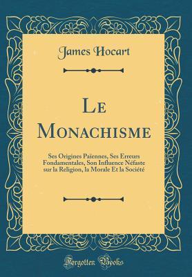Le Monachisme
