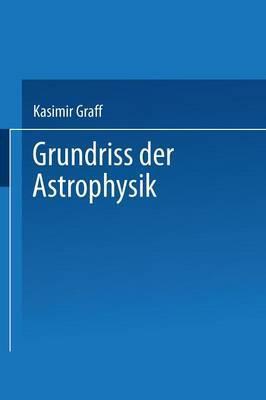 Grundriss Der Astrophysik