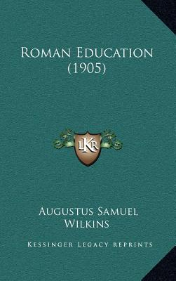 Roman Education (1905)