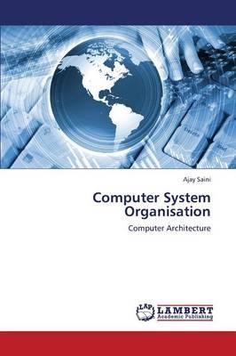 Computer System Organisation
