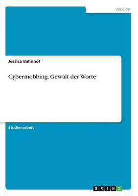 Cybermobbing. Gewalt der Worte