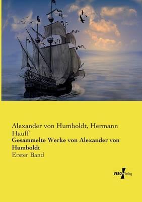 Gesammelte Werke von Alexander von Humboldt