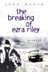 The Breaking of Ezra Riley