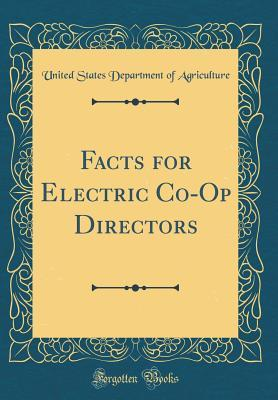 Facts for Electric Co-Op Directors (Classic Reprint)
