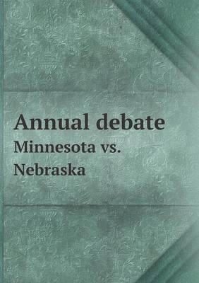 Annual Debate Minnesota vs. Nebraska