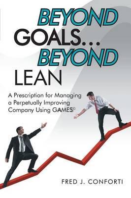 Beyond Goals … Beyond Lean