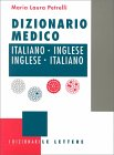 Dizionario Medico Italiano-Inglese, Inglese-Italiano