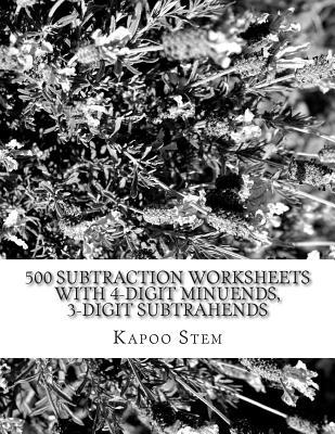 500 Subtraction Worksheets With 4-digit Minuends, 3-digit Subtrahends