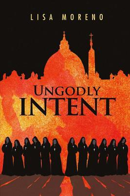 Ungodly Intent