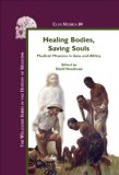 Healing Bodies, Saving Souls