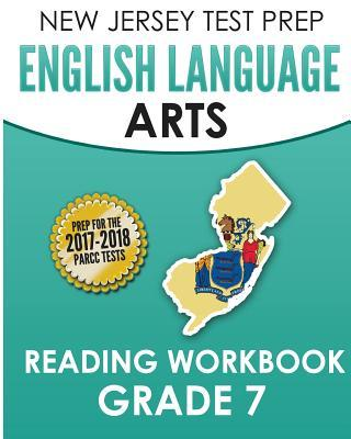 New Jersey Test Prep English Language Arts Reading Workbook, Grade 7