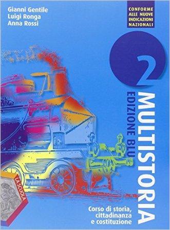 Multistoria. Ediz. blu. Per la Scuola media. Con DVD. Con e-book. Con espansione online