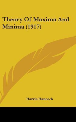 Theory of Maxima and Minima (1917)