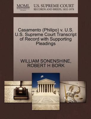 Casamento (Philipo) V. U.S. U.S. Supreme Court Transcript of Record with Supporting Pleadings